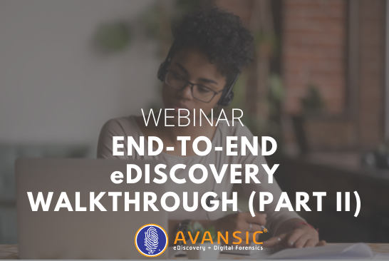 End-to-End eDiscovery Walkthrough, Part II
