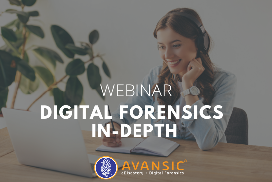 Digital Forensics In-Depth Webinar